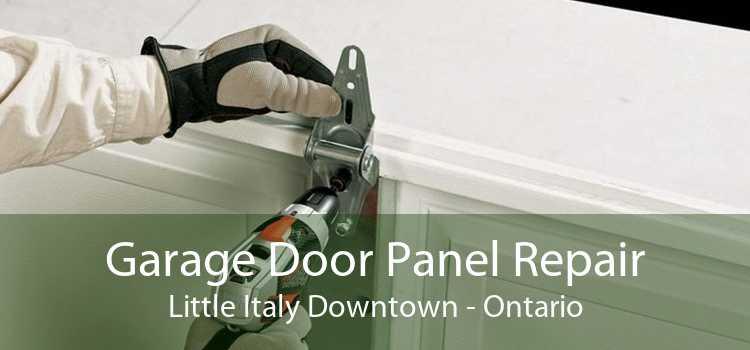 Garage Door Panel Repair Little Italy Downtown - Ontario