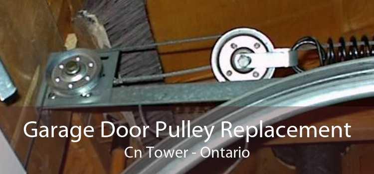 Garage Door Pulley Replacement Cn Tower - Ontario
