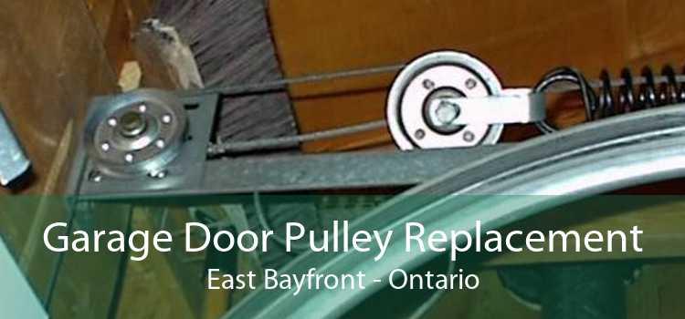 Garage Door Pulley Replacement East Bayfront - Ontario