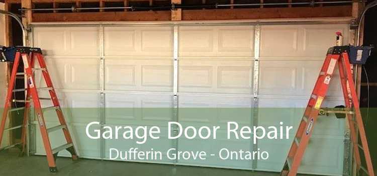 Garage Door Repair Dufferin Grove - Ontario