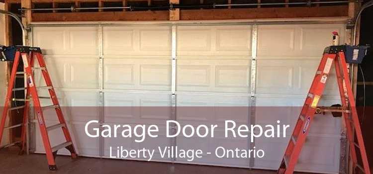 Garage Door Repair Liberty Village - Ontario