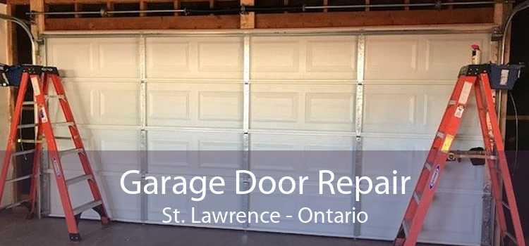 Garage Door Repair St. Lawrence - Ontario