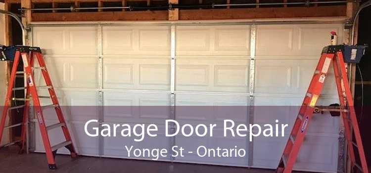 Garage Door Repair Yonge St - Ontario