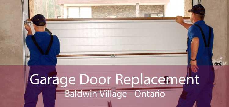 Garage Door Replacement Baldwin Village - Ontario