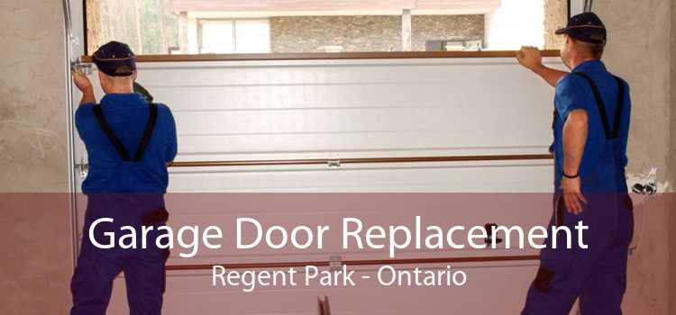 Garage Door Replacement Regent Park - Ontario
