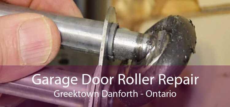 Garage Door Roller Repair Greektown Danforth - Ontario