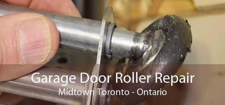Garage Door Roller Repair Midtown Toronto - Ontario
