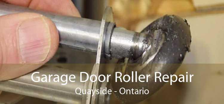Garage Door Roller Repair Quayside - Ontario
