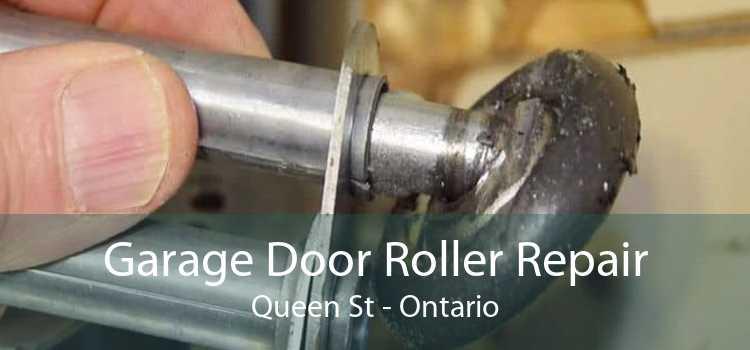 Garage Door Roller Repair Queen St - Ontario