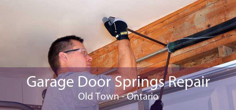 Garage Door Springs Repair Old Town - Ontario