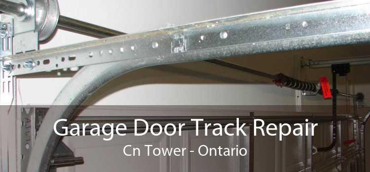 Garage Door Track Repair Cn Tower - Ontario