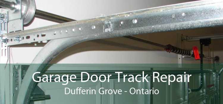 Garage Door Track Repair Dufferin Grove - Ontario
