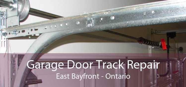 Garage Door Track Repair East Bayfront - Ontario
