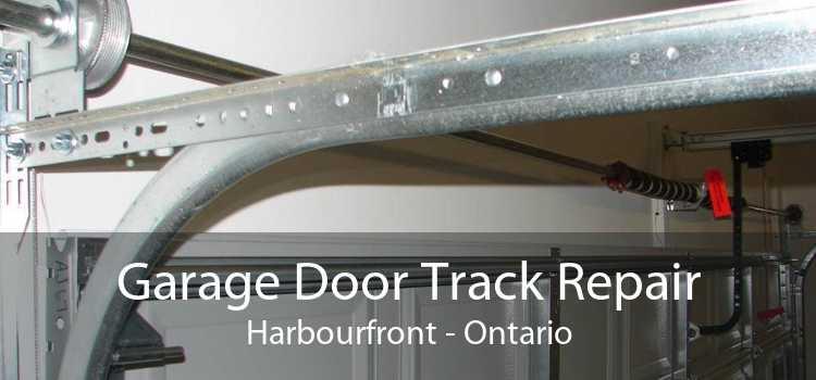 Garage Door Track Repair Harbourfront - Ontario