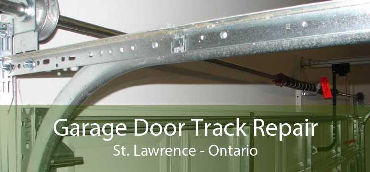 Garage Door Track Repair St. Lawrence - Ontario