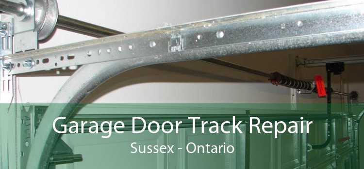 Garage Door Track Repair Sussex - Ontario