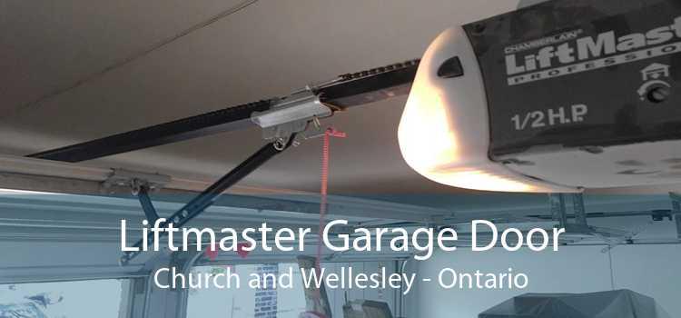 Liftmaster Garage Door Church and Wellesley - Ontario