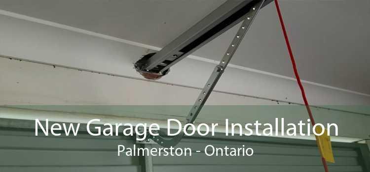 New Garage Door Installation Palmerston - Ontario