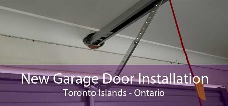 New Garage Door Installation Toronto Islands - Ontario