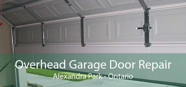 Overhead Garage Door Repair Alexandra Park - Ontario
