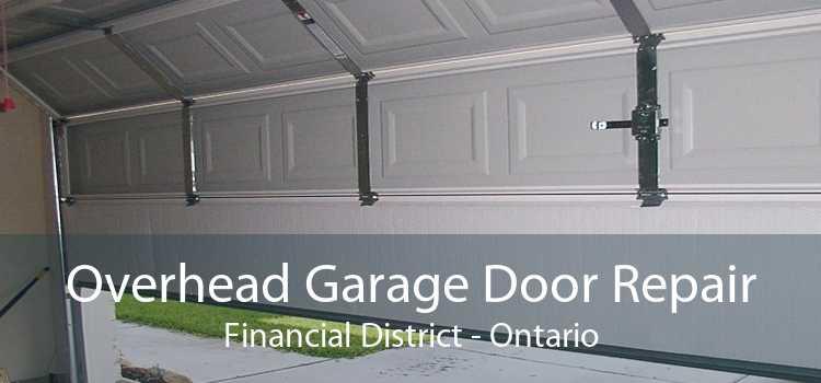 Overhead Garage Door Repair Financial District - Ontario