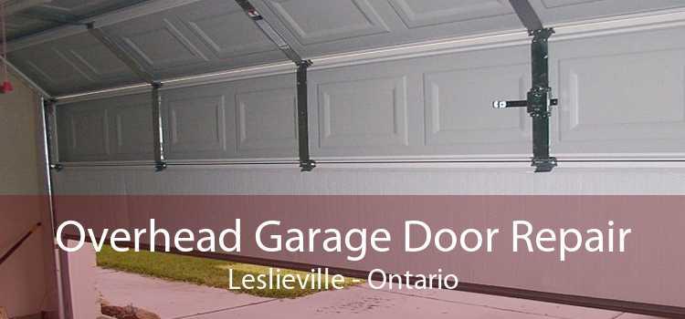 Overhead Garage Door Repair Leslieville - Ontario