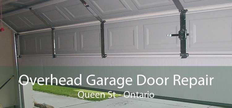Overhead Garage Door Repair Queen St - Ontario
