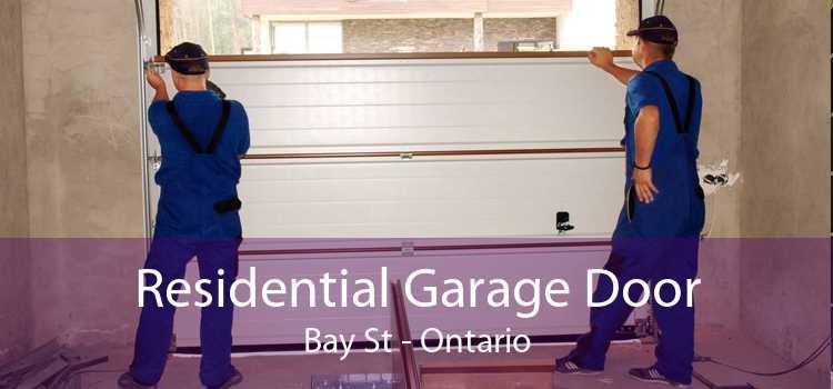 Residential Garage Door Bay St - Ontario