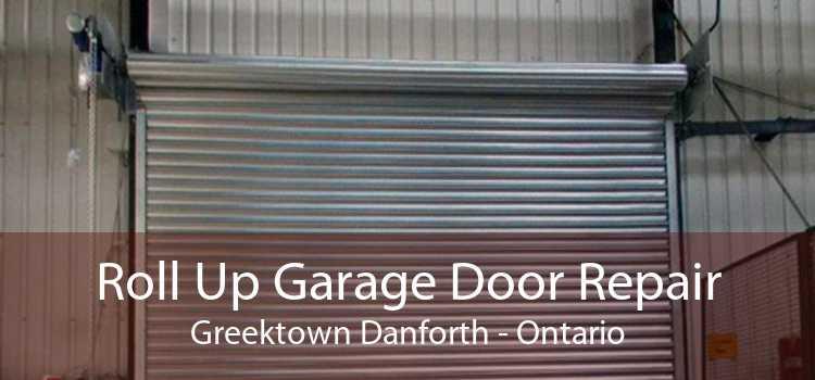 Roll Up Garage Door Repair Greektown Danforth - Ontario