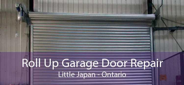 Roll Up Garage Door Repair Little Japan - Ontario
