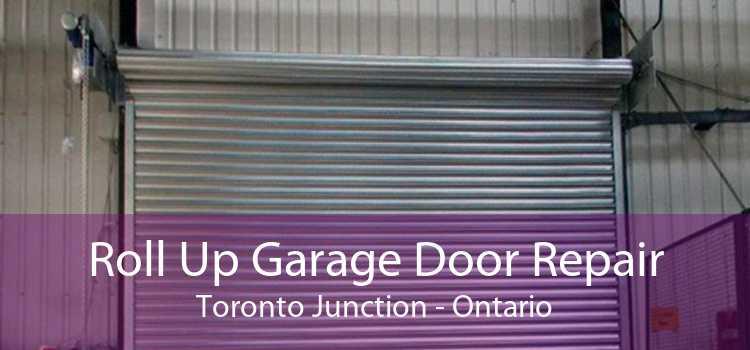 Roll Up Garage Door Repair Toronto Junction - Ontario