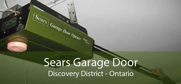 Sears Garage Door Discovery District - Ontario