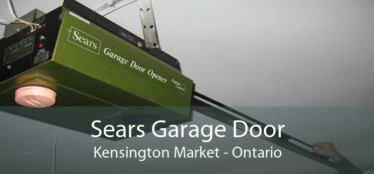 Sears Garage Door Kensington Market - Ontario