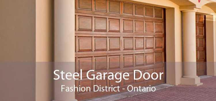 Steel Garage Door Fashion District - Ontario