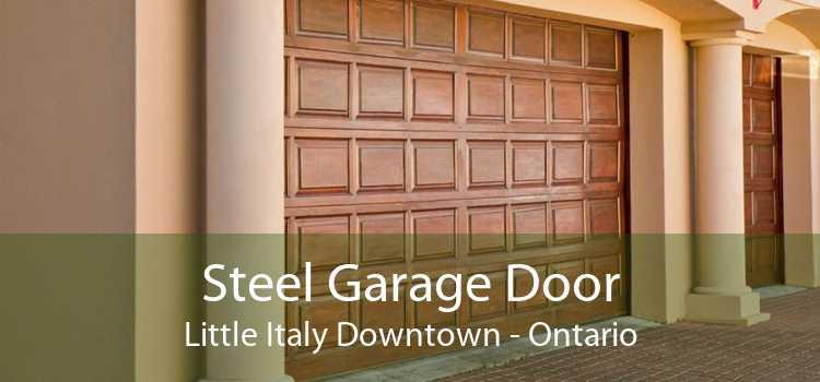 Steel Garage Door Little Italy Downtown - Ontario